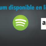 Album maintenant disponible en ligne… Itunes, Spotify etc..