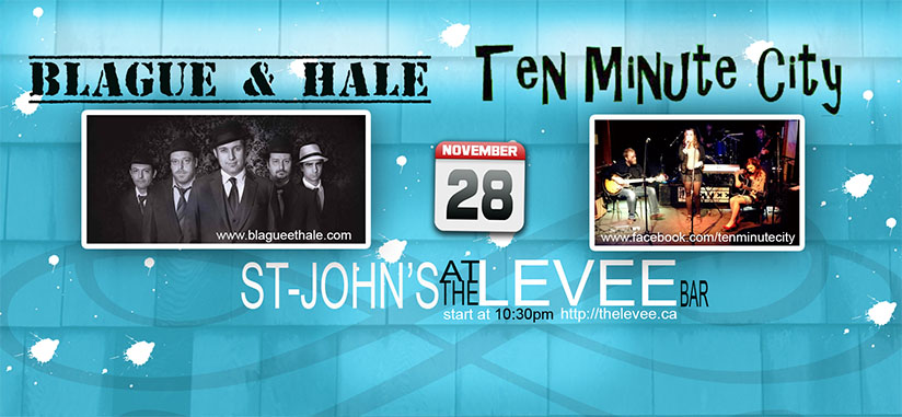 Blague et Hale – Concert in St-John's at the Levee