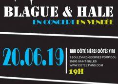 Blague et Hale – Tournee en Vendee