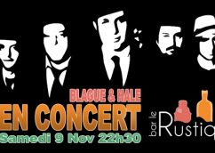Blague et Hale au Rustique le 9 novembre